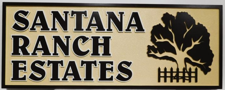 "K20373 - Carved High-Density-Urethane (HDU)  Entrance Sign for a Residential Community, ""Santana Ranch Estates"", with a Stylized Oak Tree as Artwork."