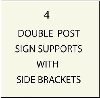 M4400 - Double Post Sign Supports with Side Brackets