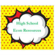High School Econ Resources