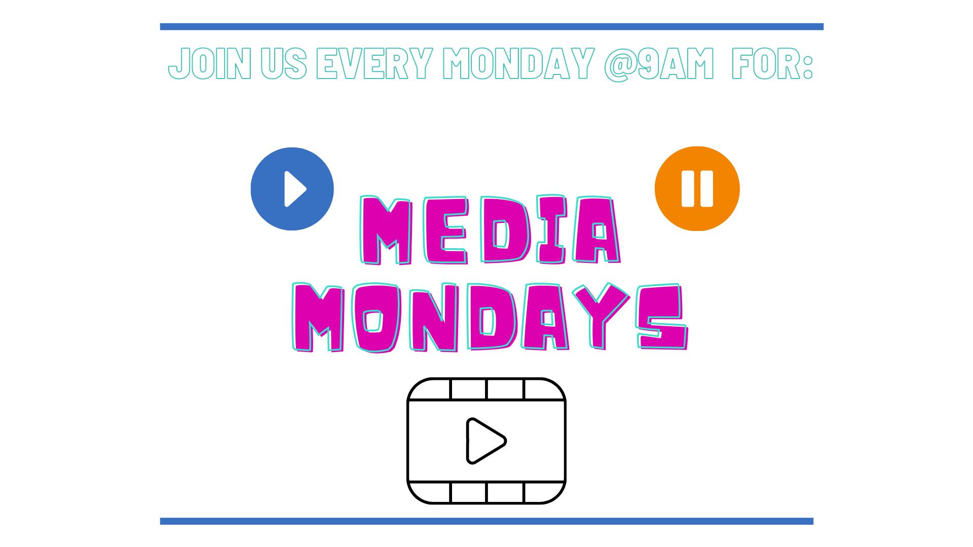 Media Monday's