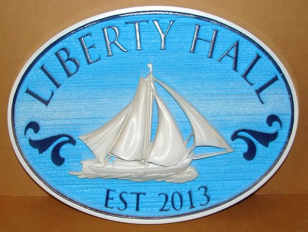 "L21309 - Carved 3-D HDU Seashore Property Name Sign ""Liberty Hall"", with Sailboat"