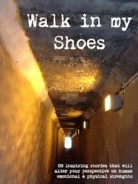 Walk in My Shoes book cover, image of tunnel and lights