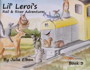 Lil' Leroi's Rail & River Adventures -- Book 3