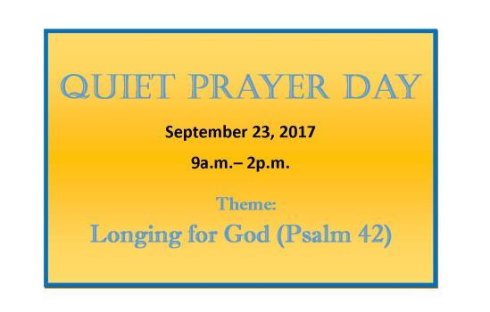 Quiet Prayer Day on September 23rd