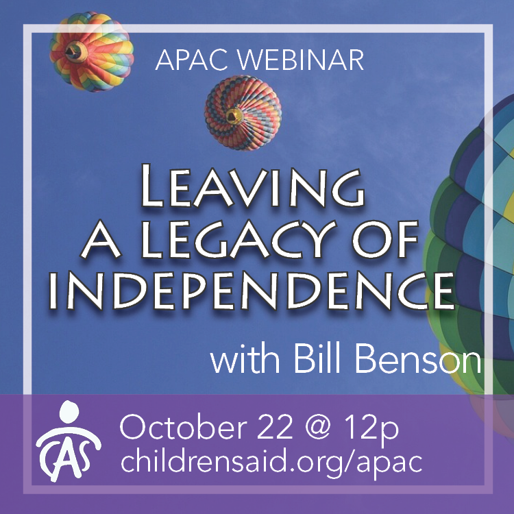 APAC Webinar: Leaving a Legacy of Independence with Bill Benson