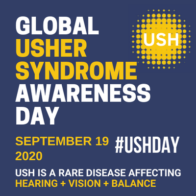 Global Usher Syndrome Awareness Day graphic: gold and white text on a navy background. September 19, #USHDAY. USH is a rare disease affecting hearing + vision + balance