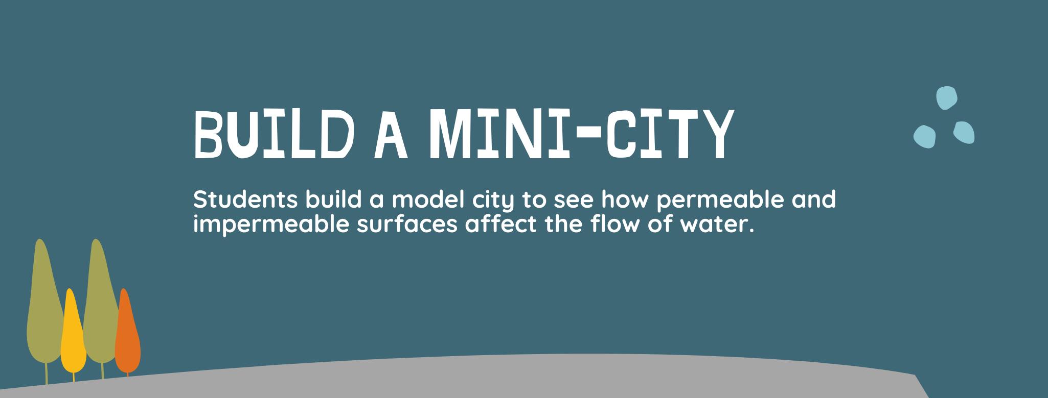 Build a Mini-City