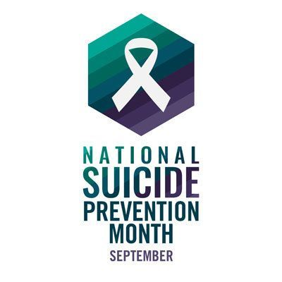 September is National Suicide Prevention Awareness Month.