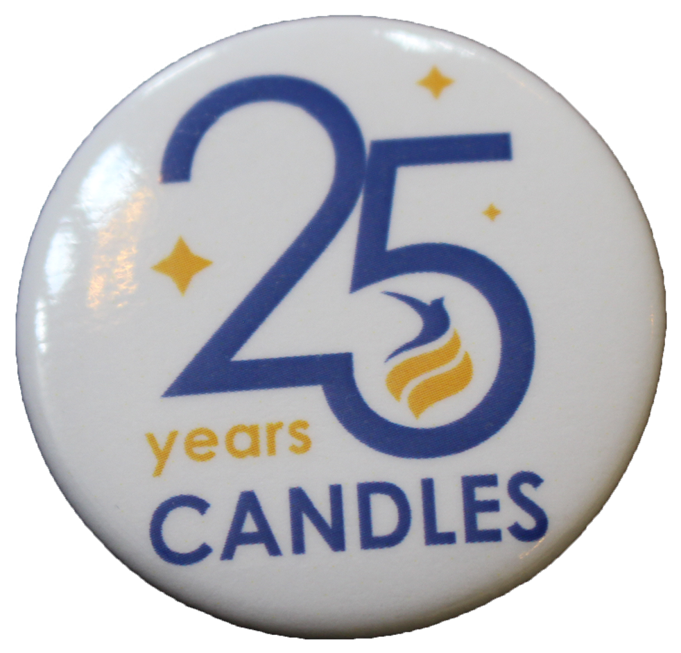 *Limited Edition* CANDLES 25th Anniversary Button