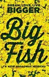 "Daniel Wallace's ""Big Fish"" opens on Broadway"