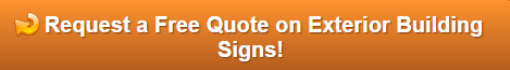 Free quote on exterior building signs Orange County