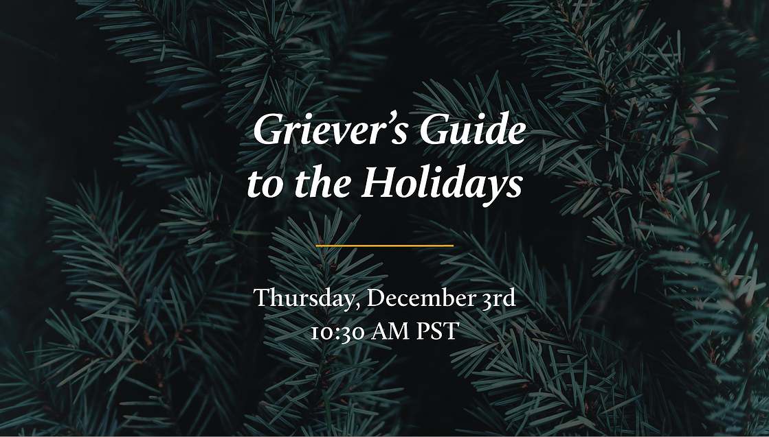 Griever's Guide to the Holidays