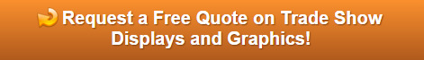 Free quote on trade show displays and graphics Orange County CA