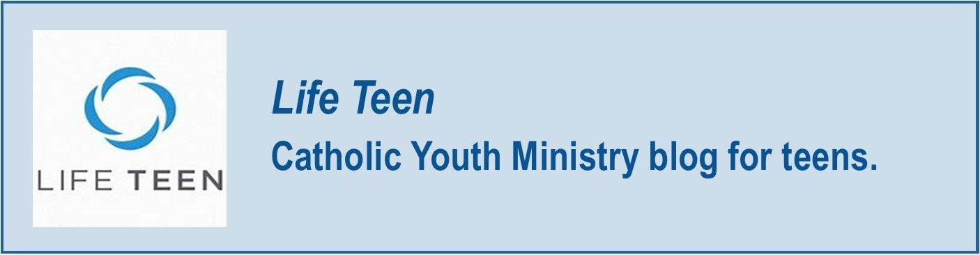 Life Teen Catholic Youth Ministry