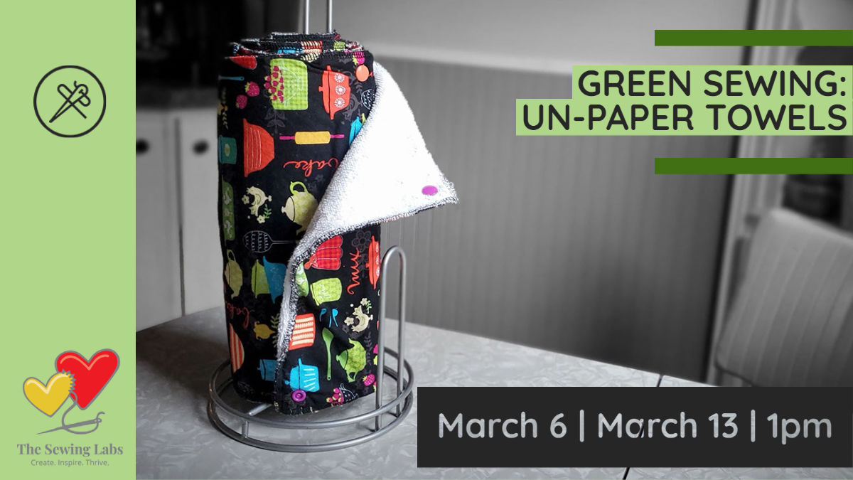 Green Sewing Un-Paper Towels 1/2 sessions
