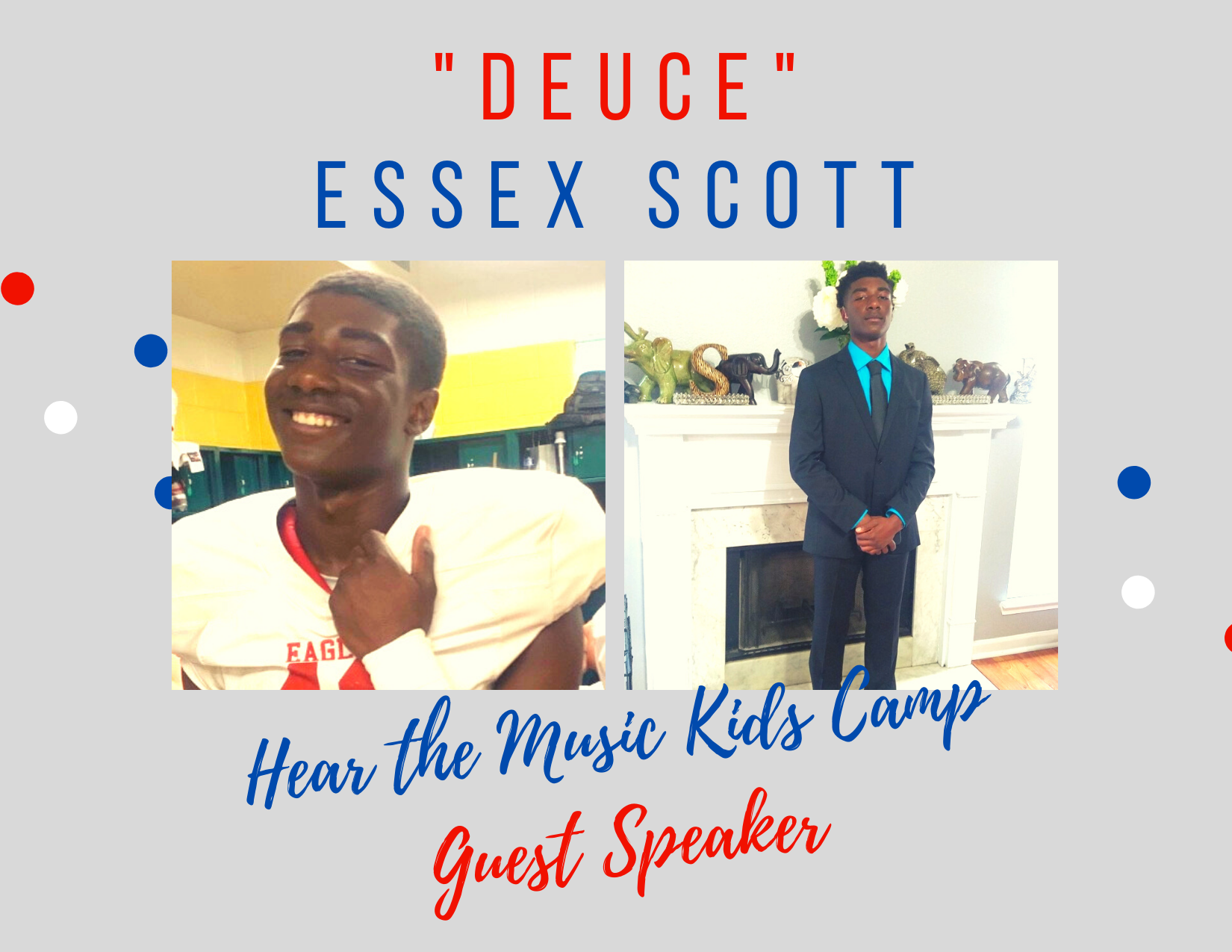 "Hear the Music Kids Camp Announces its Guest Speaker, ""Deuce"" Essex Scott"