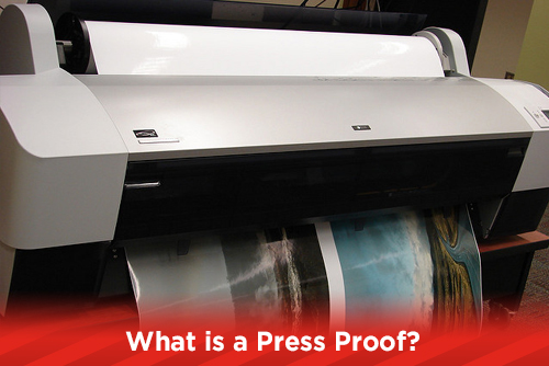 What is a Press Proof?