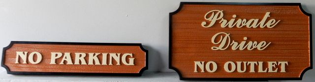 "H17145 - Carved High-Density-Urethane ""Private Drive / No Outlet / No Parking"" Signs"
