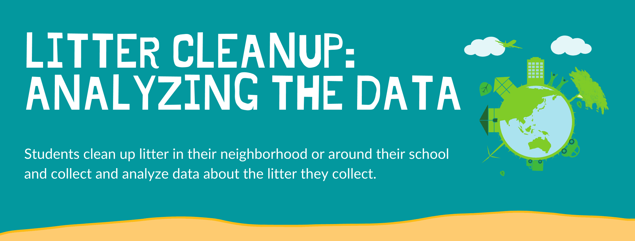 Litter Cleanup Activity: Analyzing the Data