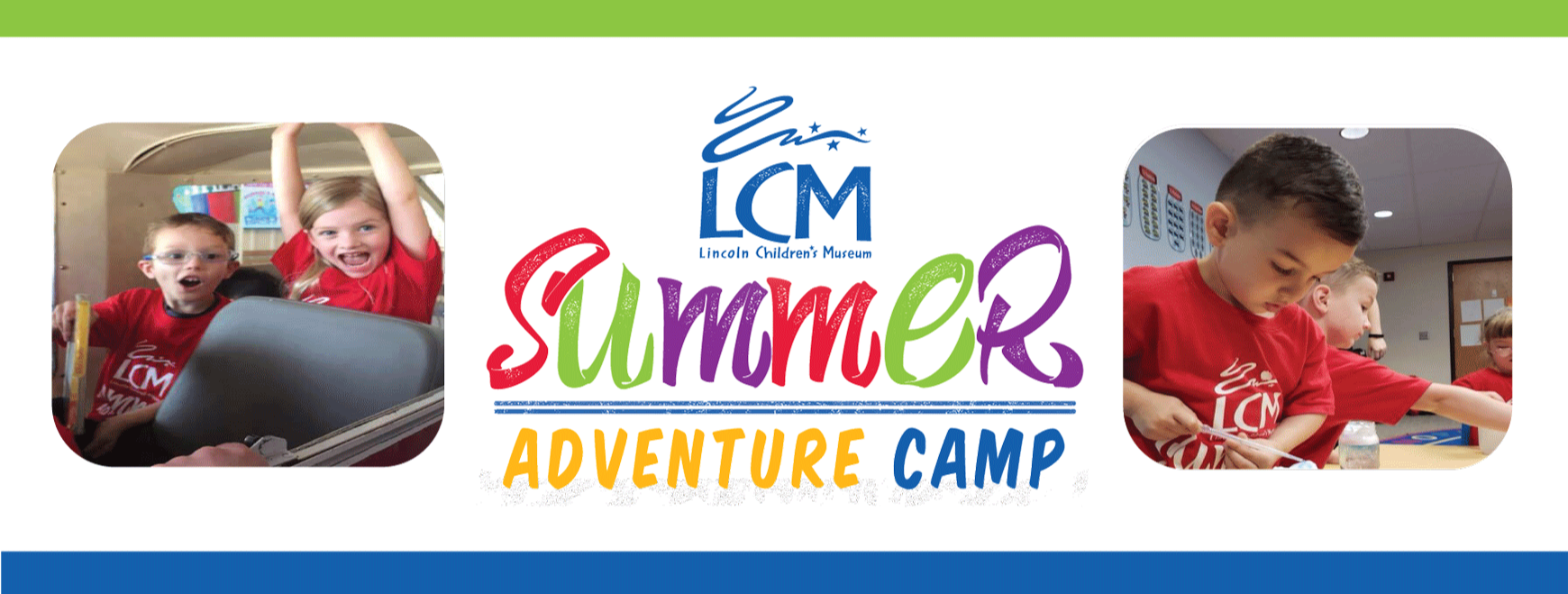 Register Them For Lincoln Childrens Museum Summer Camps And They Are Guaranteed To Make Out Of School Days Fun Full Learning