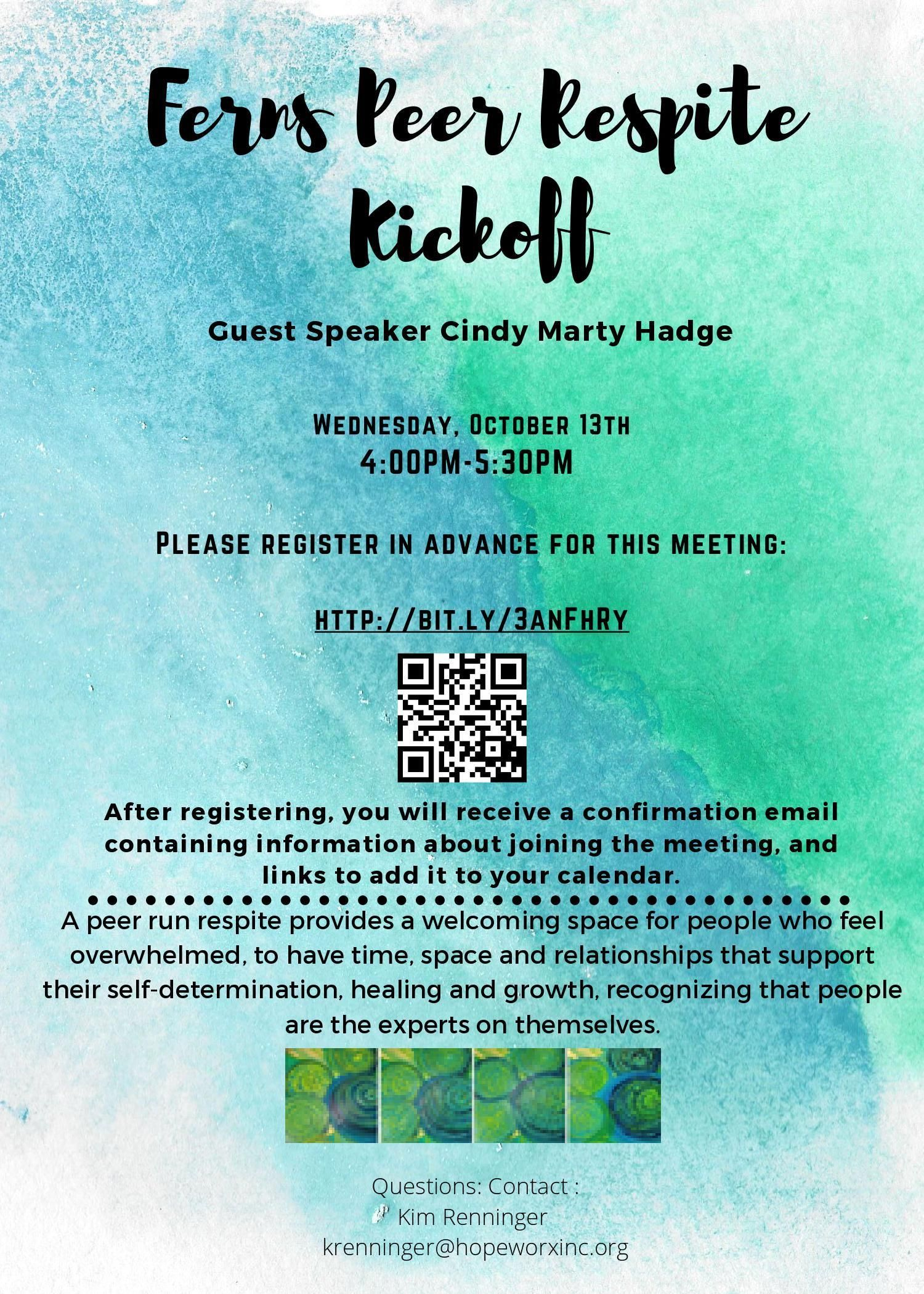 The Ferns Peer Respite Kick Off is October 13th.