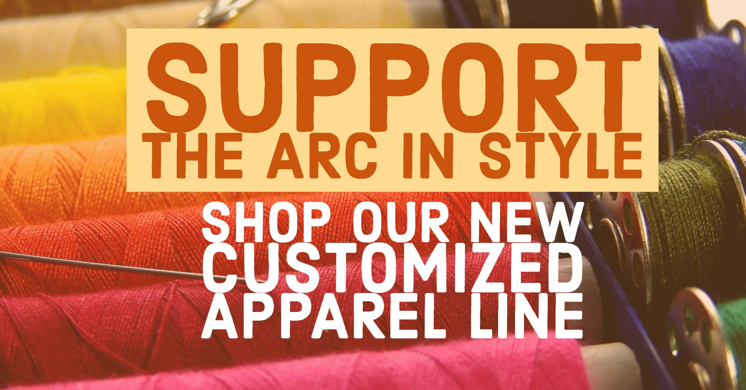 Support The Arc in Style!