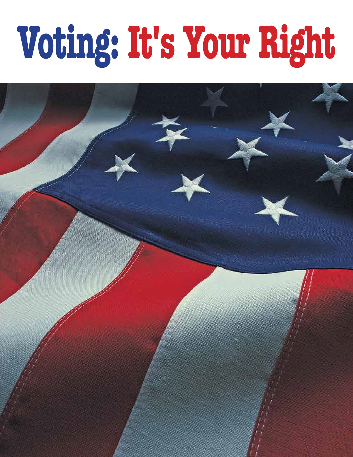 Voting: It's Your Right