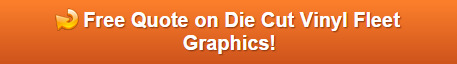 Get a Quote on Die Cut Vinyl Fleet Vehicle Graphics