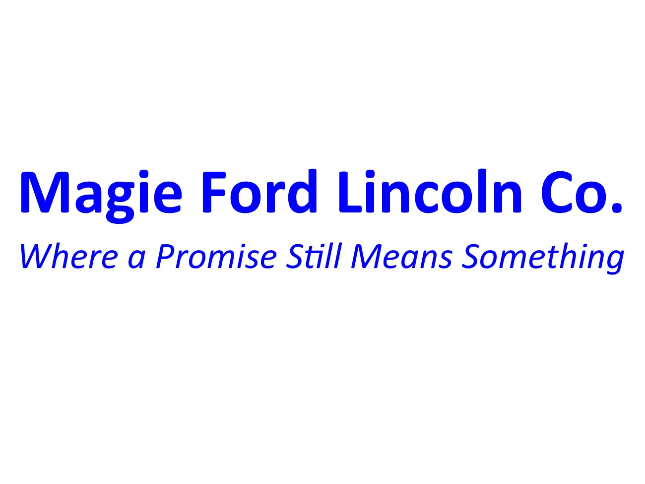 Magie Ford Lincoln Co.