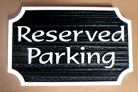 H17319 - Carved Wood Reserved Parking Sign