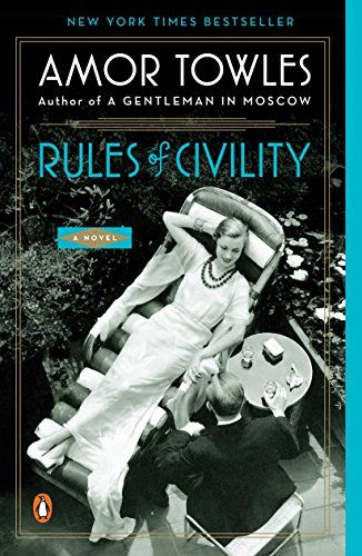 """RSS Book Club - September Selection - """"Rules of Civility"""""""