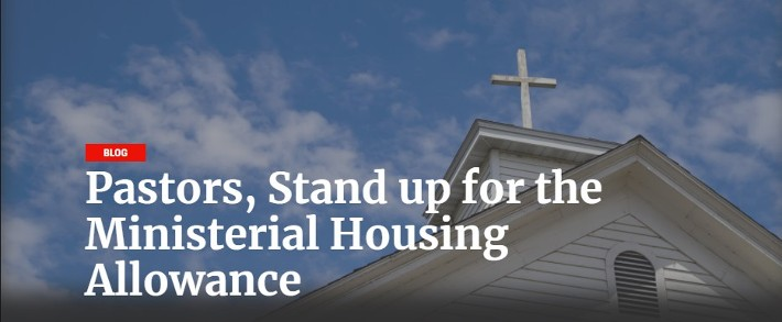 Pastors, Stand up for the Ministerial Housing Allowance