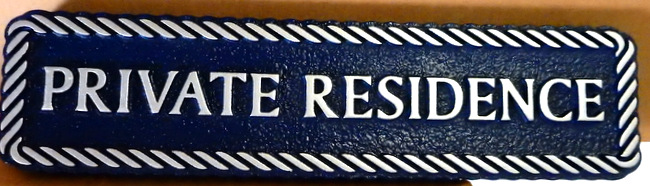 I18568 - Carved Private Residence Sign, with Raised Text and Rope Border