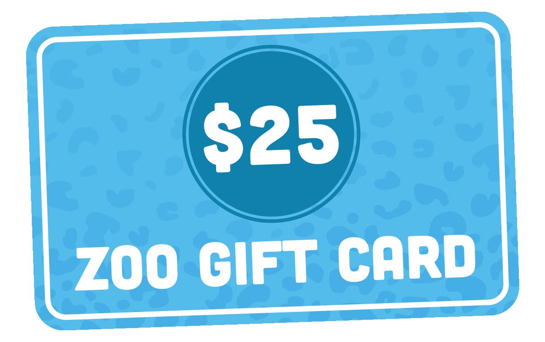 $25 Zoo Gift Card