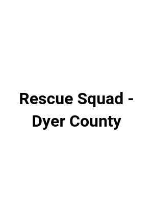 Dyer County Rescue Squad