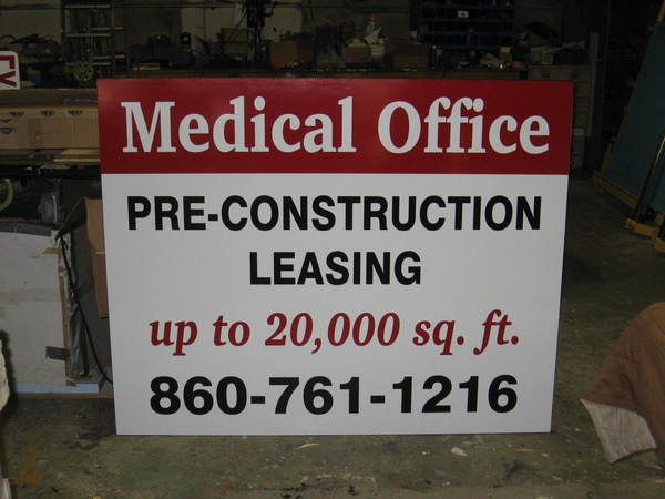 """Pre Construction Leasing"" Site Sign  for Medical Offices"