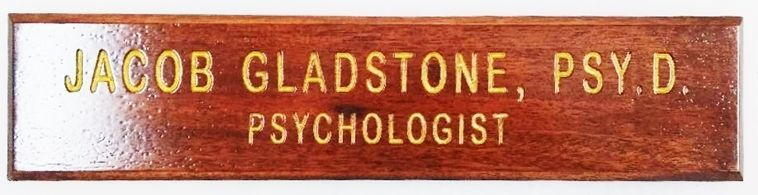 """B11368 - Engraved Mahogany Door or Wall sign for """"Jacob Gladstone, Psy.D., Psychologist"""""""