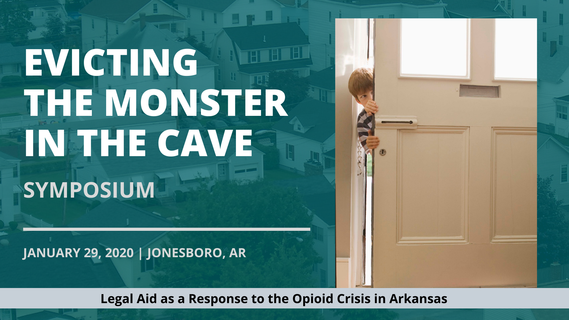 Evicting the Monster in the Cave Symposium