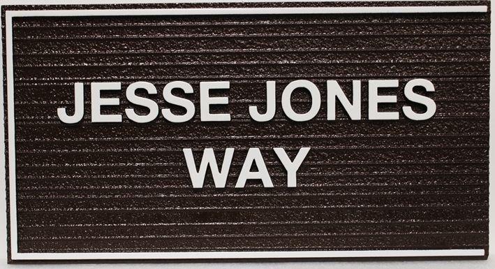 H17078 - Carved and Sandblasted Wood Grain HDU Street Name Sign, Jesse JonesWay