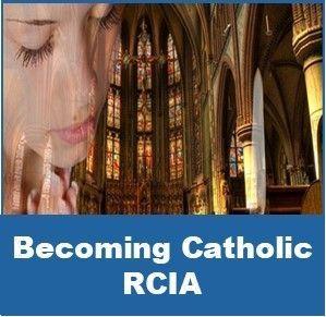 Becoming Catholic RCIA
