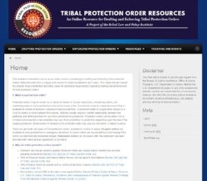 Tribal Protection Order Resources: an Online Resource for Drafting and Enforcing Tribal Protection Orders