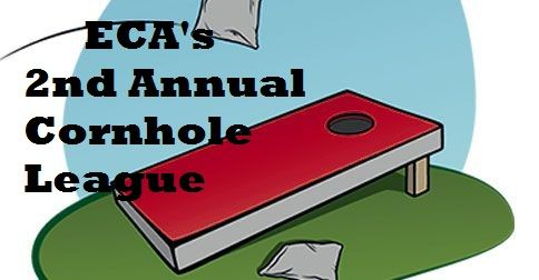 ECA 2nd Annual Cornhole League