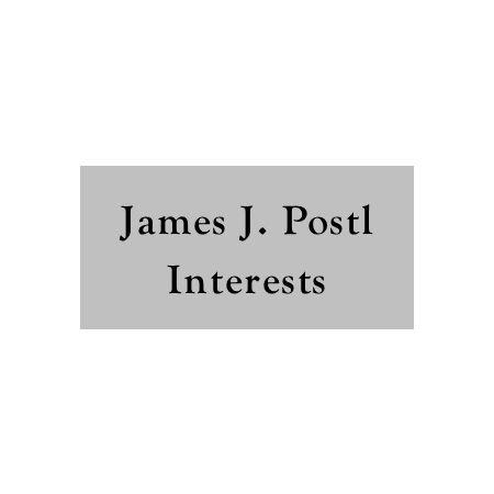 James J. Postl Interests