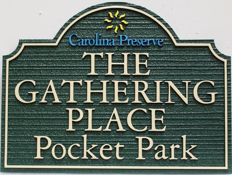 "GA16430 - Carved 2.5-D Raised Relief High-Density-Urethane (HDU)Entrance  Sign for ""The Gathering Place"" Pocket Park"