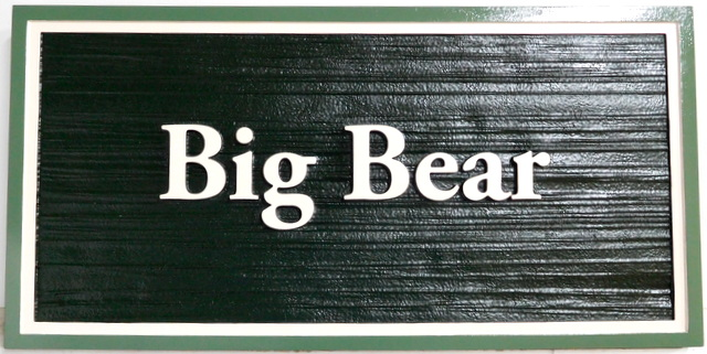 "M22889 - Carved and Sandblasted (Wood Grain) Cabin Name Sign ""Big Bear"""