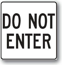 Do Not Enter-24 inch x 24 inch