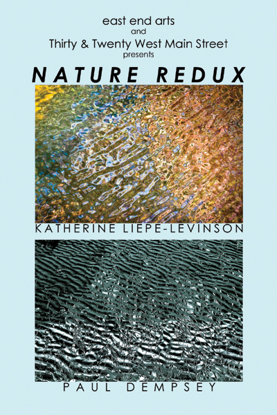 NATURE REDUX: Photographic Works by Katherine Liepe-Levinson & Paul Dempsey at Thirty West Main (posted July 20, 2016)