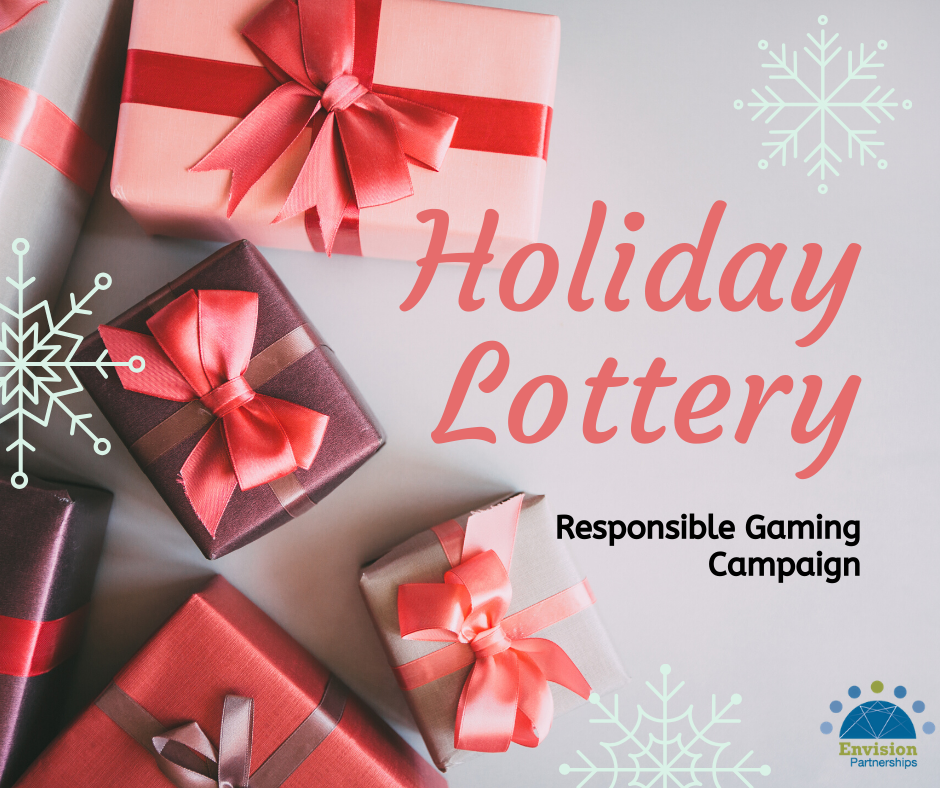 Gift Responsibly: Holiday Lottery Responsible Gaming Campaign