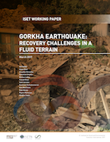 Gorkha Earthquake: Recovery Challenges in a Fluid Terrain