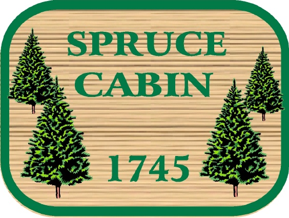 "M22078 - Design of Wood or Wood-Look HDU Sign for ""Spruce Cabin"" with Spruce Trees"